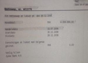 Lukket den aftale som er lavet om rentesikring swap 30.12.2008